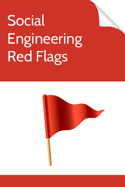 Social Engineering Red Flags